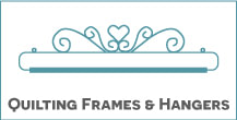 Quilting Frames & Hangers